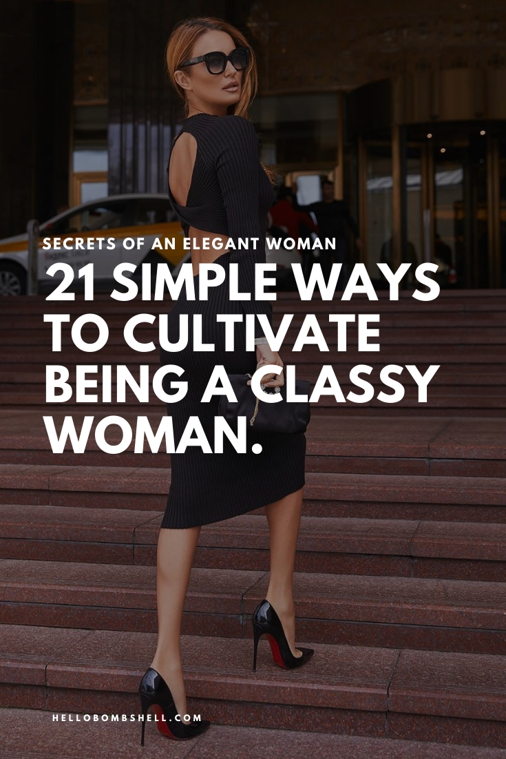 how to be classy woman elegant woman