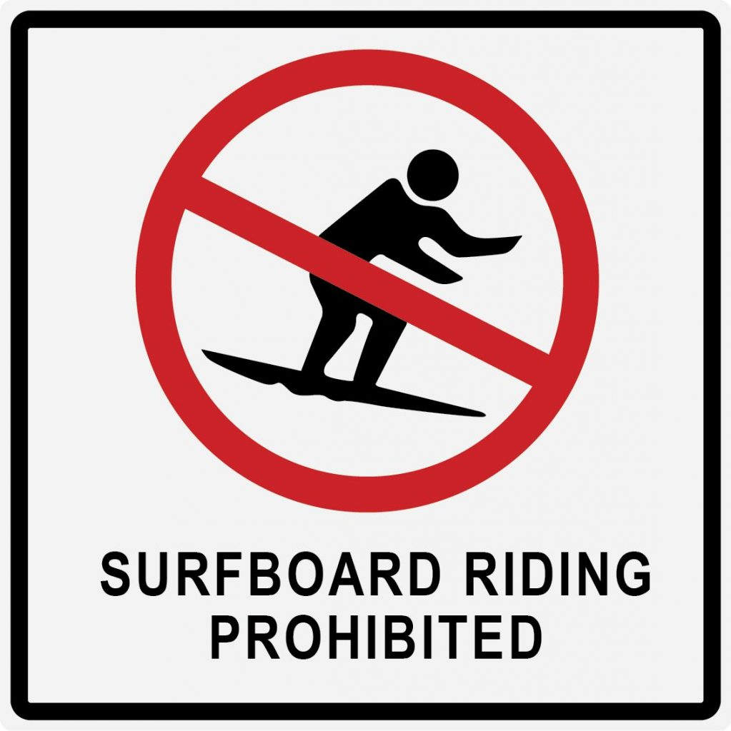 Surfboard Riding Prohibited