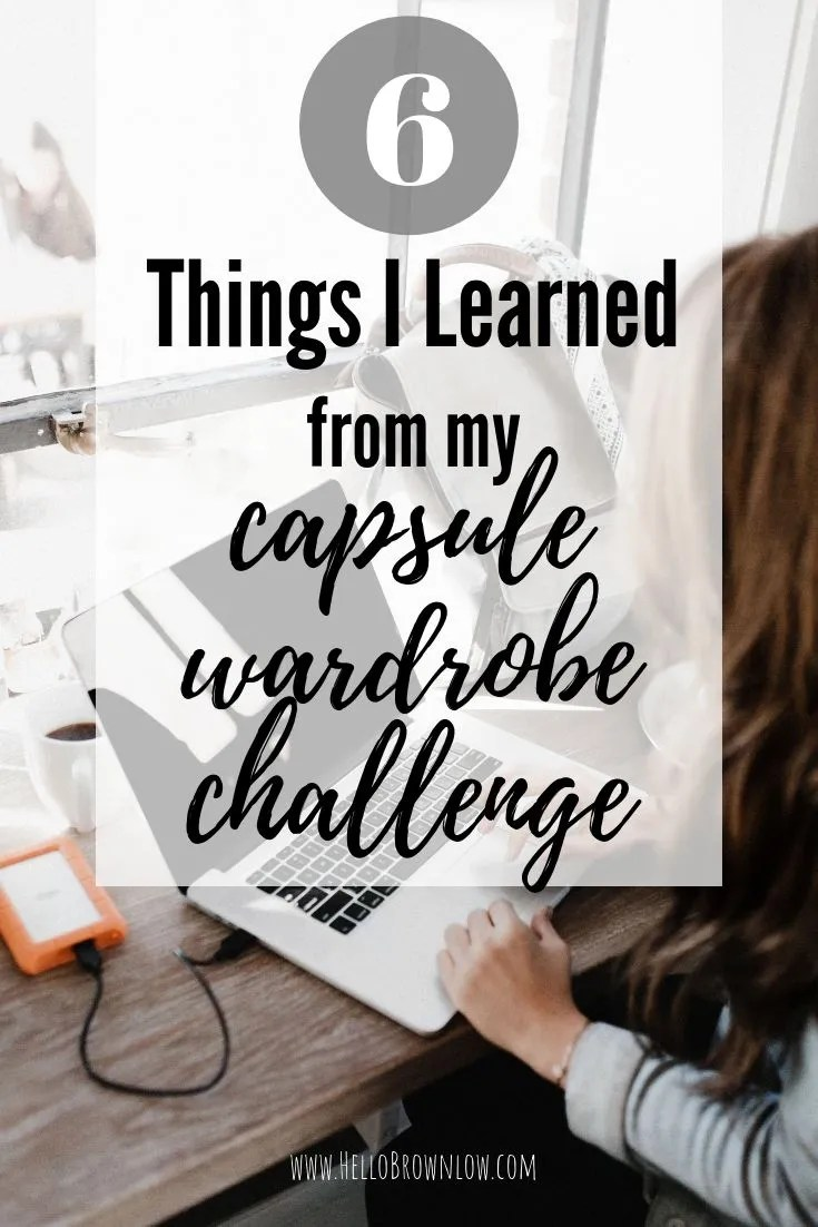 6 Things I learned from my capsule wardrobe challenge
