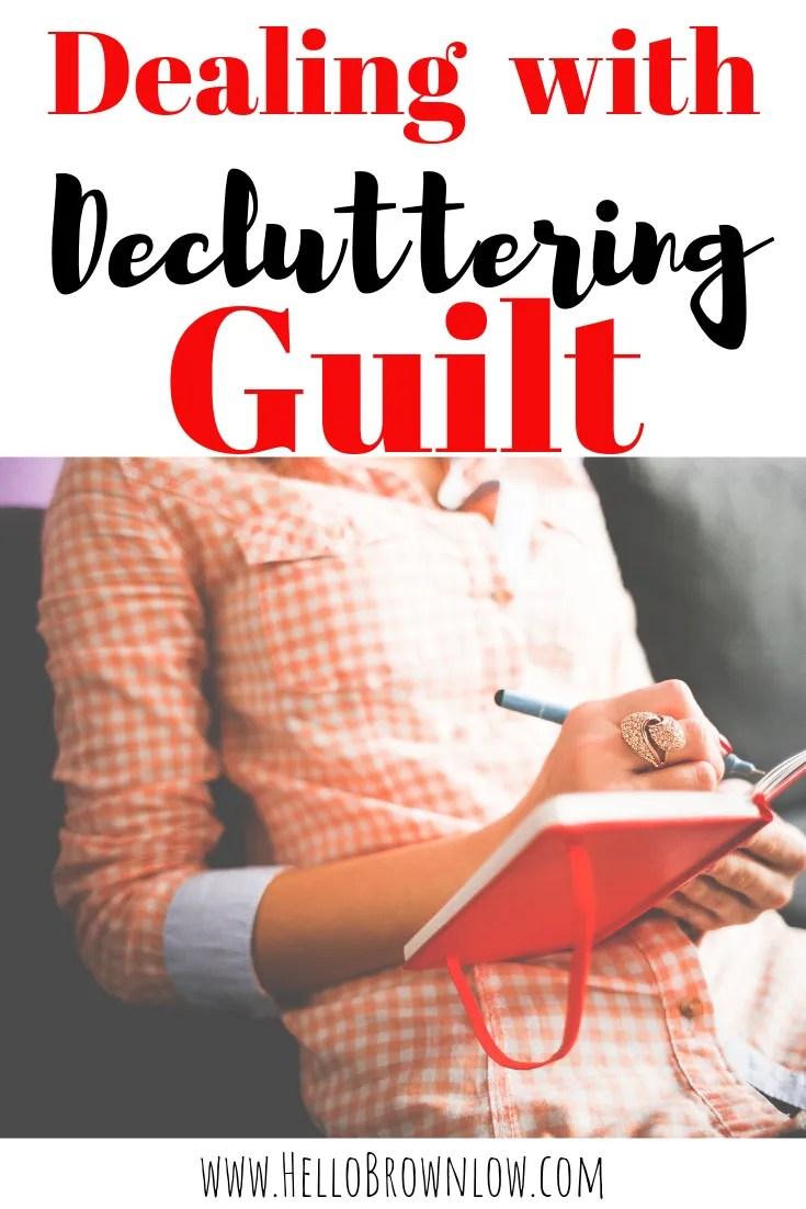 Dealing with Decluttering Guilt