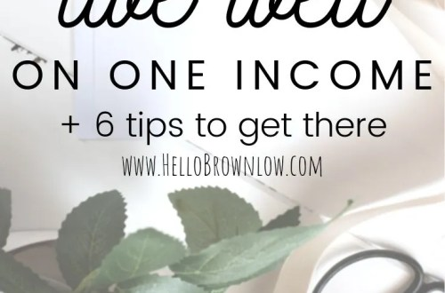 How to Live Well on One Income + 6 Tips to Get There