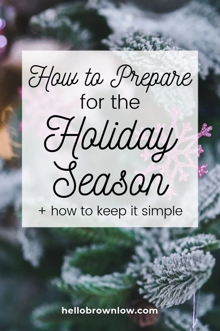 How to Prepare for the Busy Holiday Season
