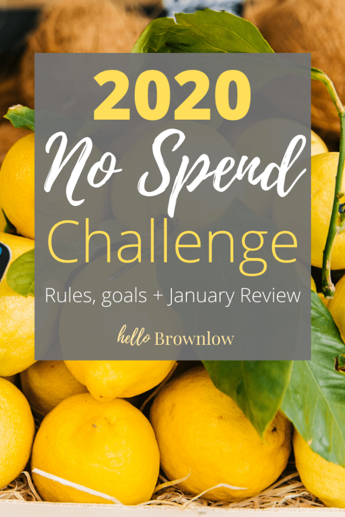 2020 No Spend Challenge - Rules, Goals + January Review  #shoppingban #nospendyear #nospend #minimalist