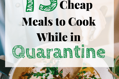 15 Easy and Cheap Meals to Make During Quarantine #pantrycooking #quarantinecooking