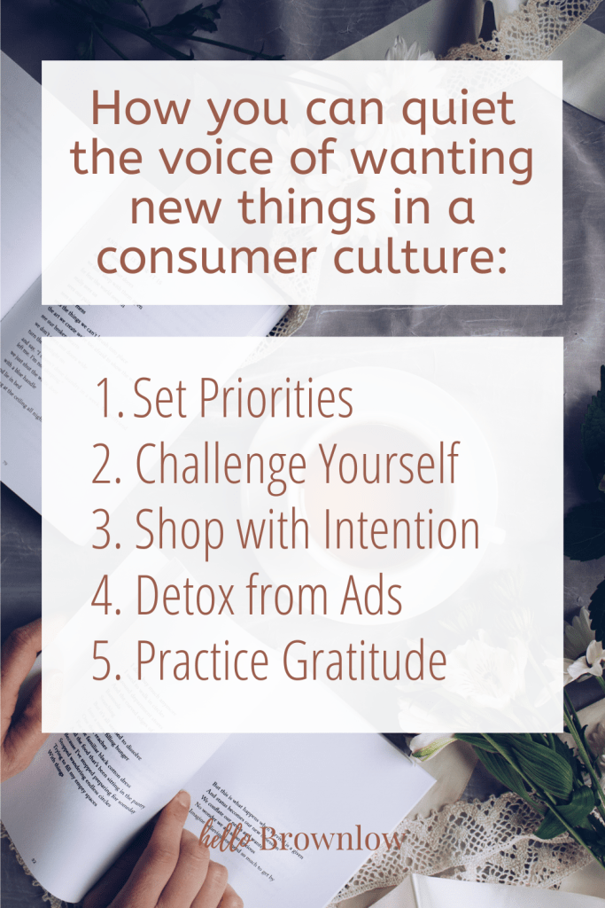 How you can quiet the voice of wanting new things in a consumer culture #minimalism