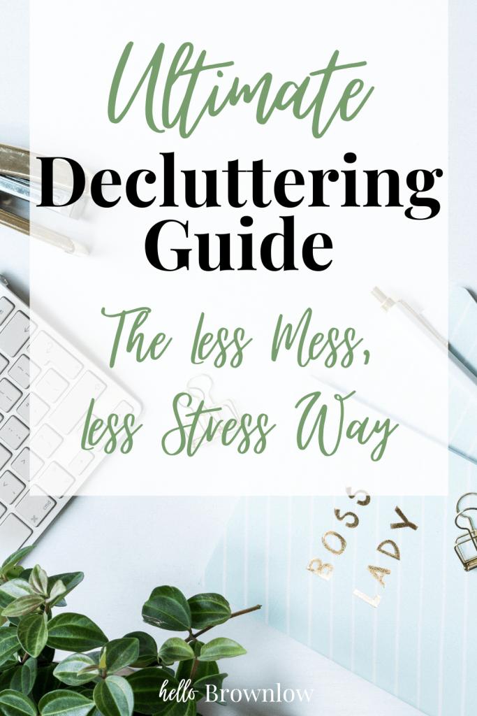 Ultimate Decluttering Guide #declutteringguide #decluttering