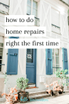 how to do home repairs right the first time