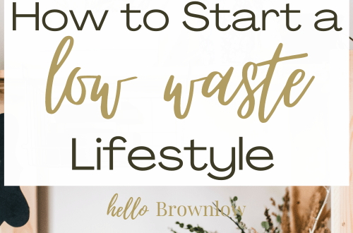How to Start a Low Waste Lifestyle