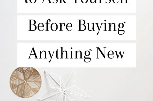 9 Questions to Ask Yourself Before Buying Anything New