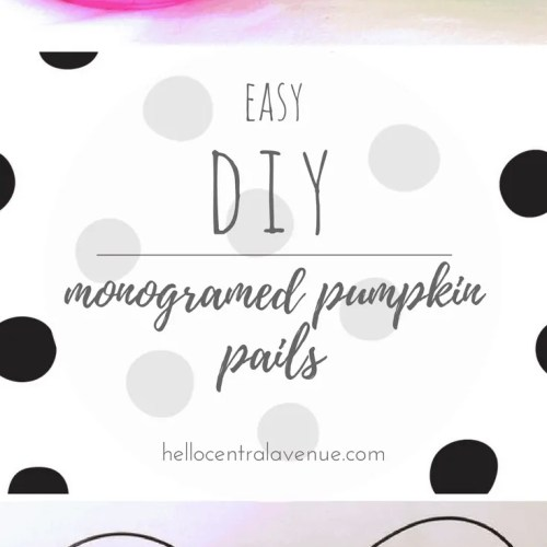 DIY-EASY Monogrammed Pumpkin Pails