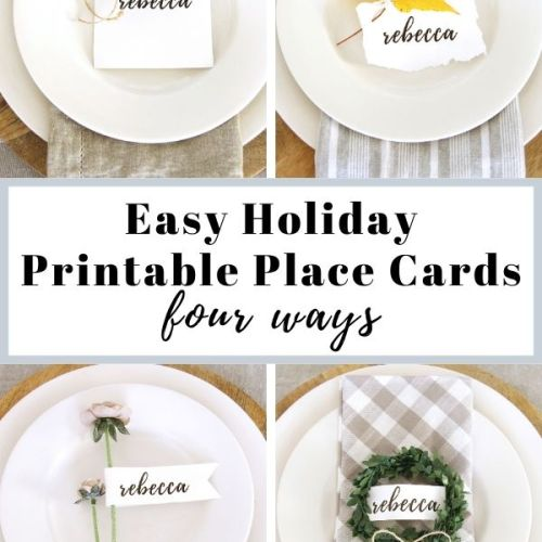Easy Holiday Printable Place Cards – Four Ways