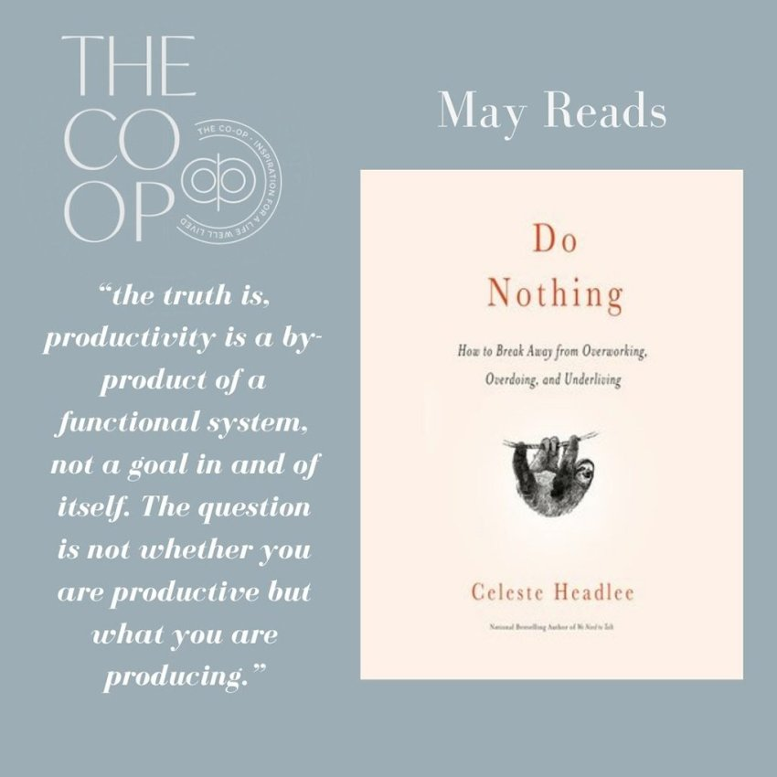 """The Co-op   May Reads """" Do Nothing """" By Celeste Headlee"""