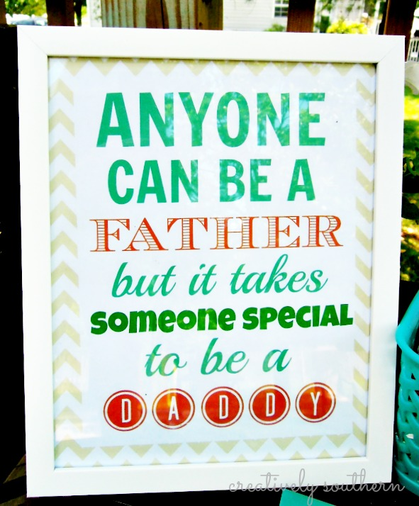 Anyone can be a father it takes someone special to be a daddy printable
