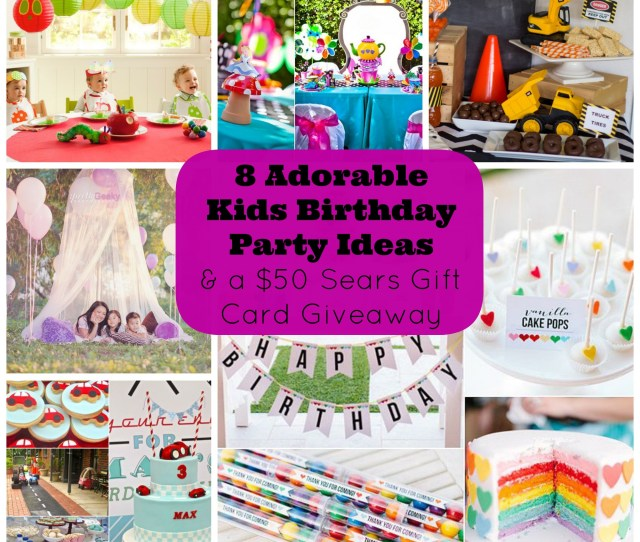 Adorable Kids Birthday Party Ideas And A Giveaway For A  Sears Canada Gift Card