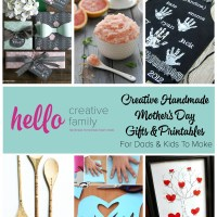 Creative Handmade Mothers Day Gifts and Printables For Dads and Kids to Make!