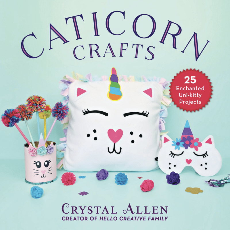 Caticorn Crafts: 25 Enchanted Uni-Kitty Projects by Crystal Allen from Hello Creative Family
