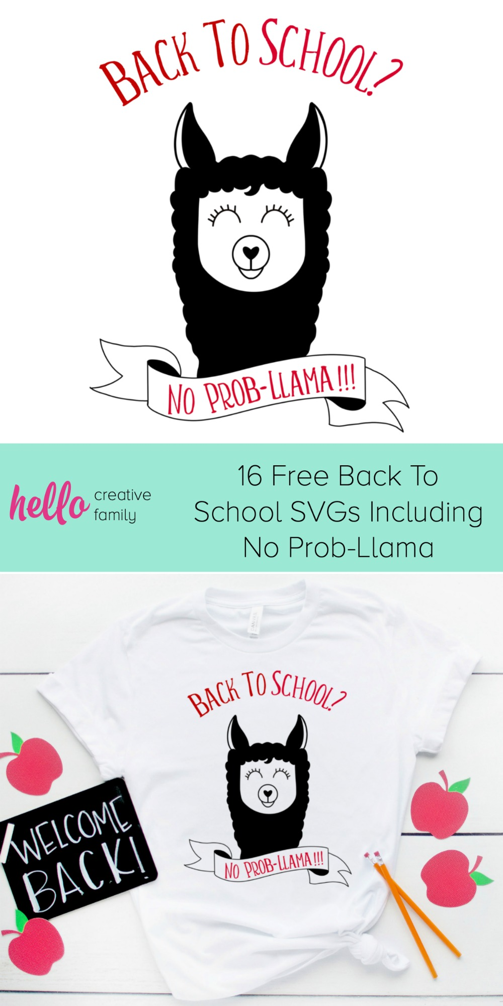 "Free Llama svg cut file! Whether you are looking for a DIY first day of school outfit, or an awesome handmade teacher gift-- we've got you covered!  We're sharing 16 free back to school svgs including our own ""Back to school? No Prob-llama"" cut file!  So pull out those Cricuts and Silhouettes and craft up an easy project! #Cricut #Silhouette #BackToSchool #Teacher #CutFile #FreeSVG #SVG"