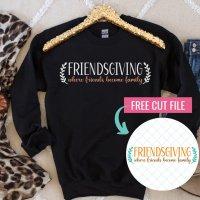 16 Free Friendsgiving SVG Files For Thanksgiving Cricut Crafts