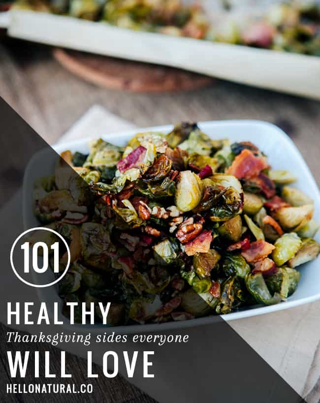 101 Healthy Thanksgiving Sides + Desserts | HelloGlow.co