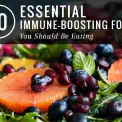 10 Essential: Immune-Boosting Foods You Should Be Eating