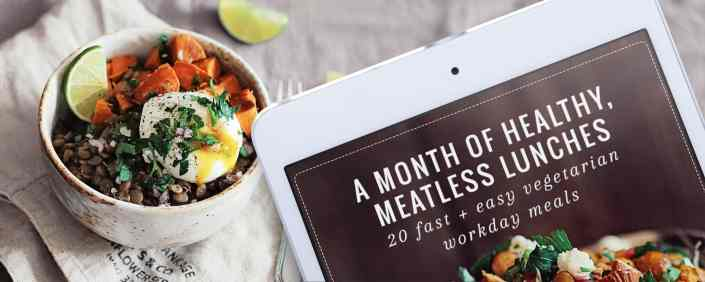 A Month of Healthy Meatless Lunches