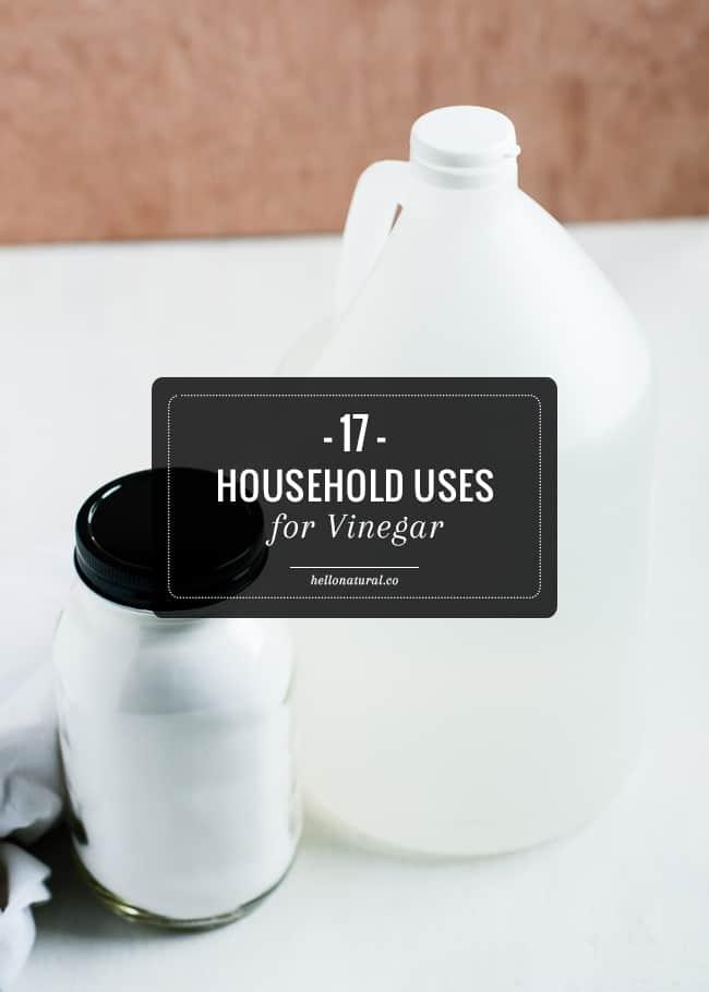 17 Household Uses for Vinegar
