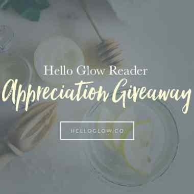 Hello Glow $250 Reader Appreciation Giveaway
