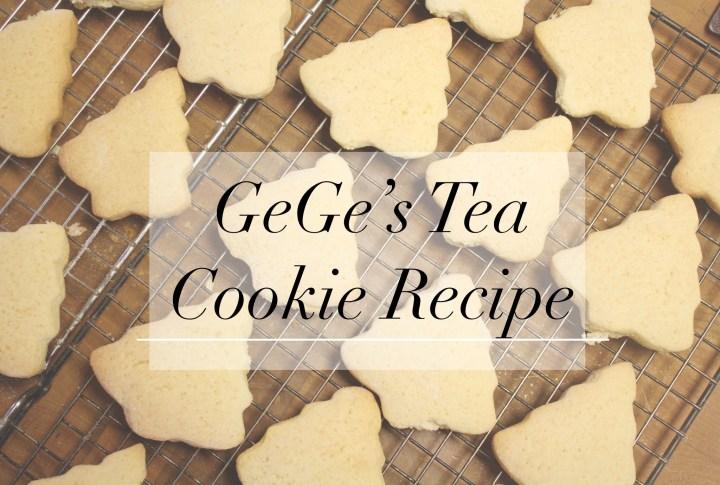 GeGe's Tea Cookie Recipe