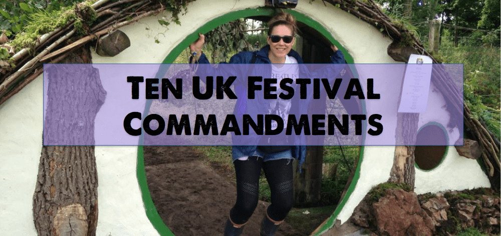 UK Festival Commandments