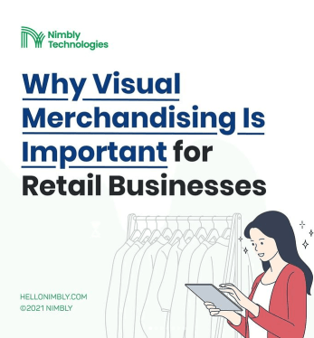 Why Visual Merchandising is important for retail business - Nimbly Technologies digital Checklist
