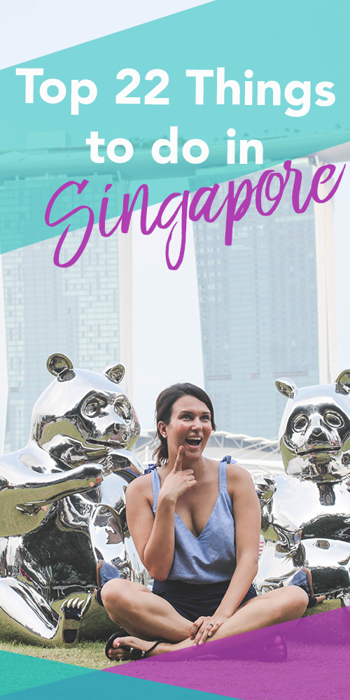 Top 22 Things to Do in Singapore | Hello Raya Blog