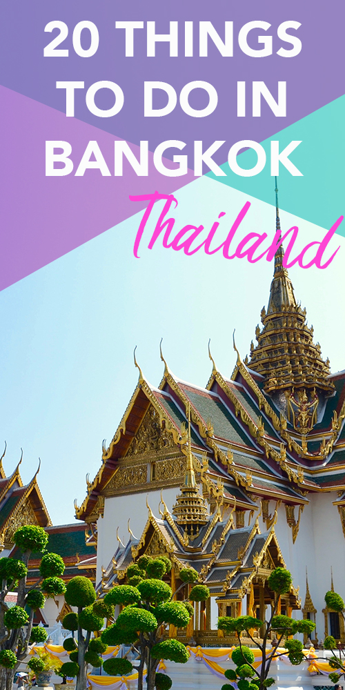 20 Things to do in Bangkok, Thailand | Hello Raya Blog