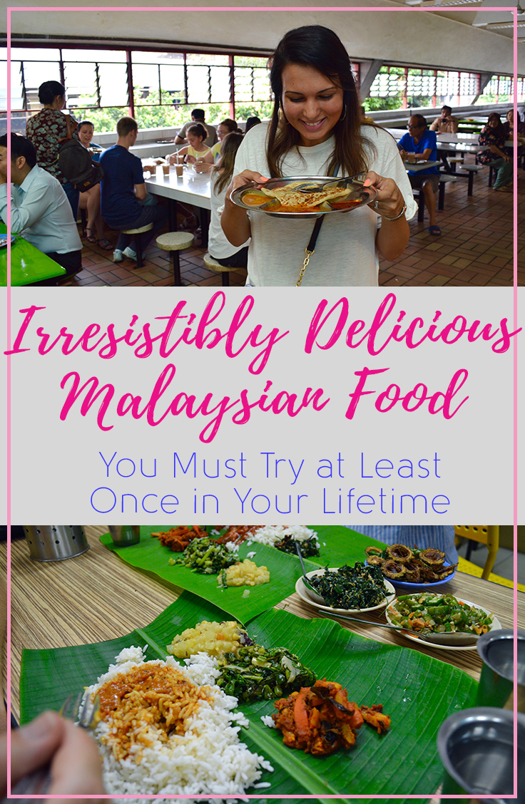 Irresistibly Delicious Malaysian Food You Must Try at Least Once in Your Lifetime | Hello Raya