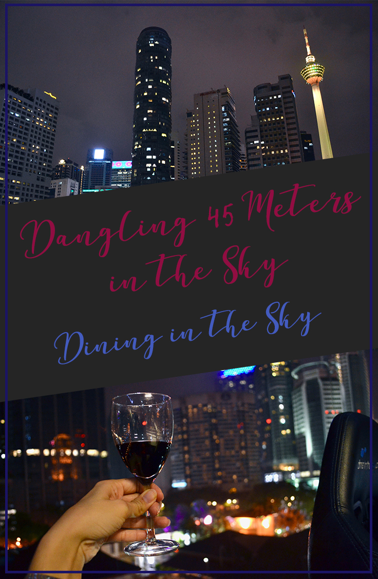 Dining in the Sky Malaysia | 45 Meters up in the Sky | Hello Raya Blog