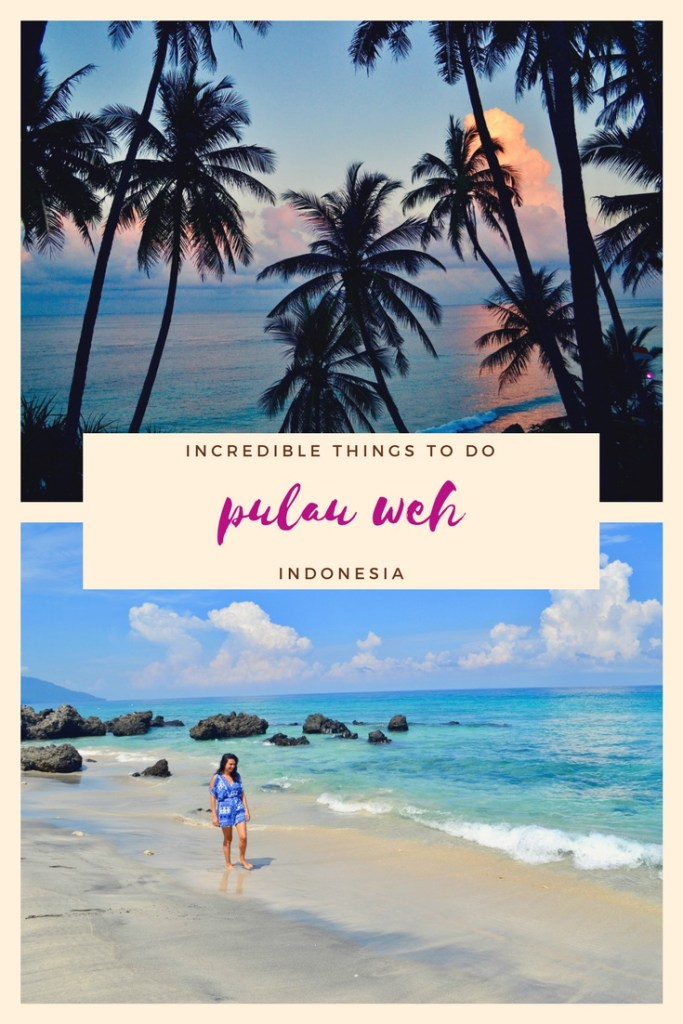 Incredible Things to do in Pulau Weh | Hello Raya Blog