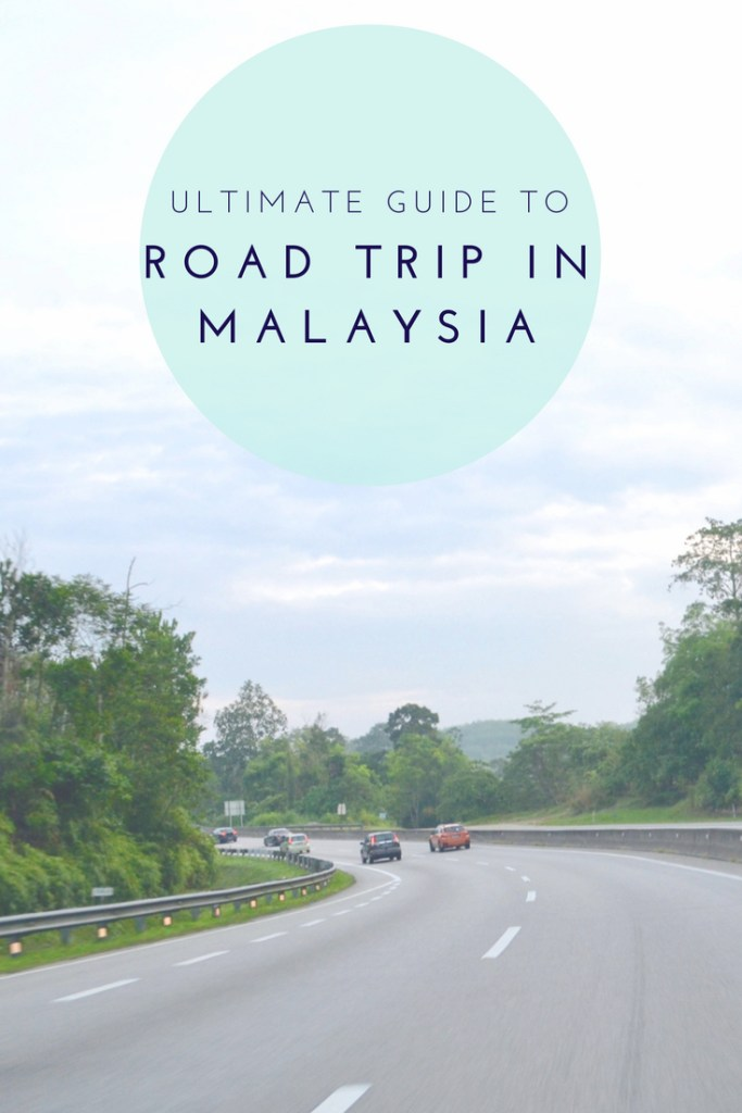 Your Ultimate Guide to Road Trip in Malaysia | Hello Raya Blog