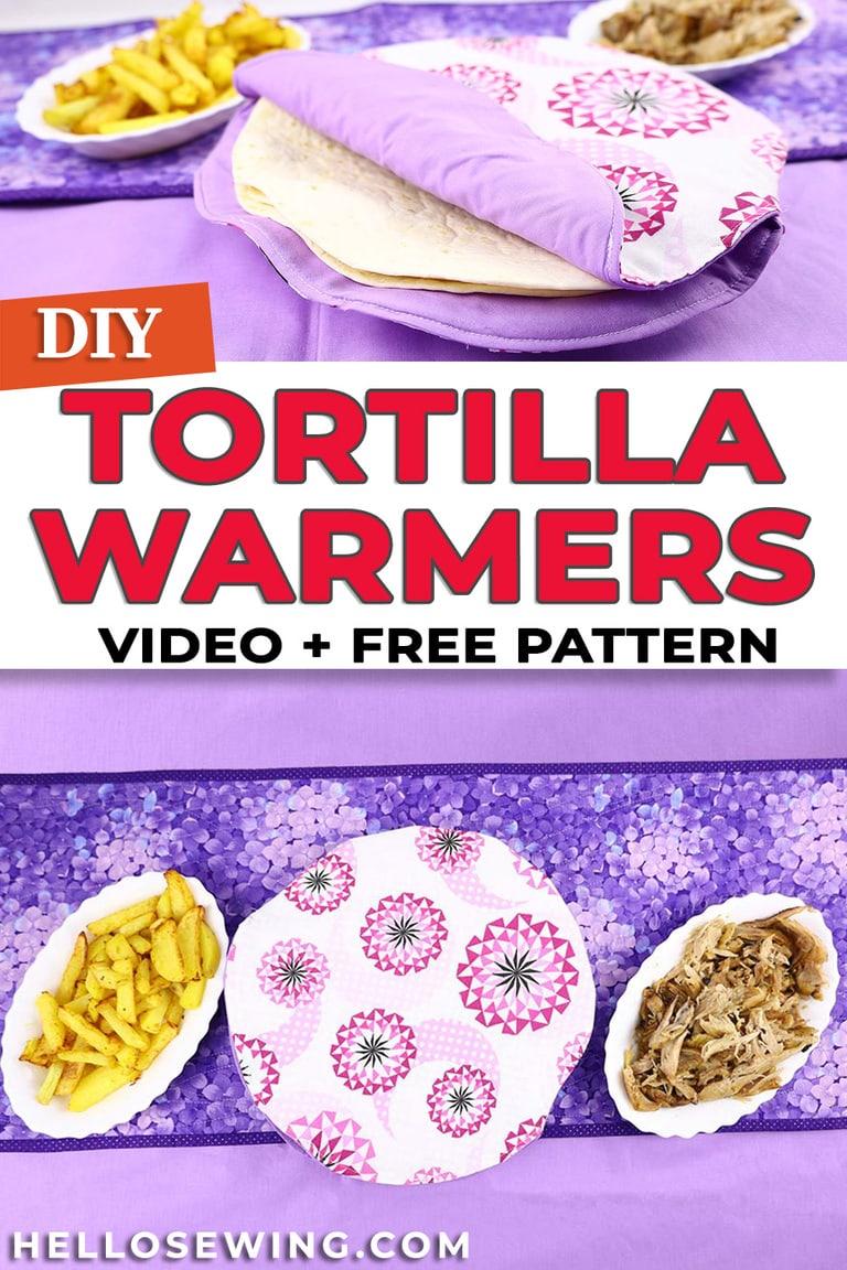 DIY Fabric Tortilla Warmer - Free Sewing Pattern