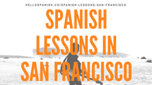 spanish lessons san francisco