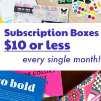 Subscription Boxes That Are Always $10 or Less!