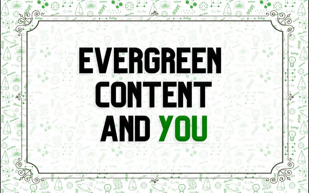 Evergreen Content and YOU [INFOGRAPHIC]