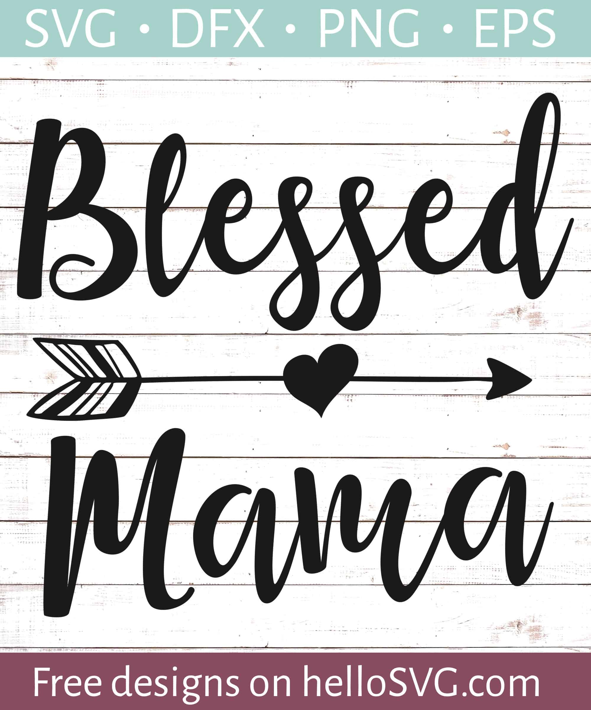 790c7d02129ee Blessed Mama #2 SVG - Free SVG files | HelloSVG.com