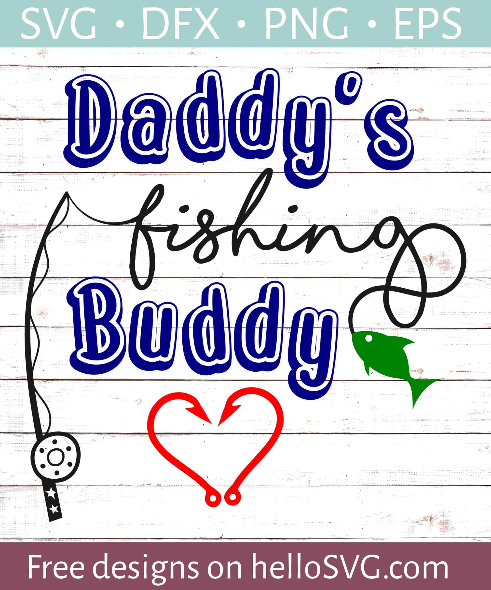 ec79f6aab Daddy's Fishing Buddy #2 SVG - Free SVG files | HelloSVG.com