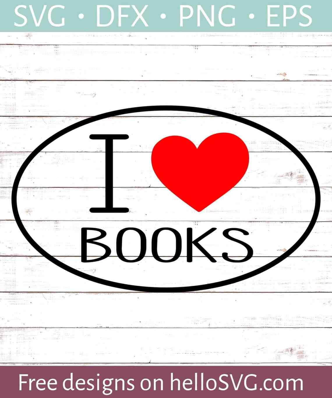 Download I Love Books SVG - Free SVG files | HelloSVG.com