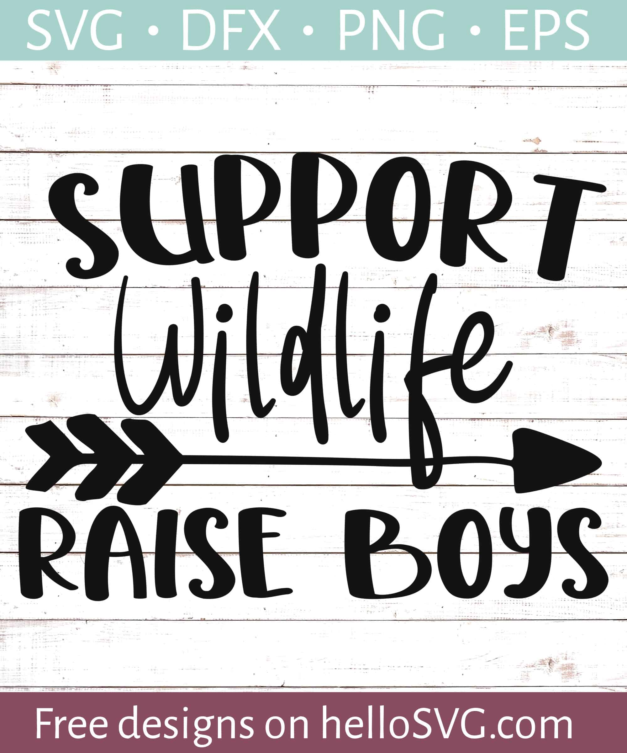 3437a19287fb6 Support Wildlife - Raise Boys SVG - Free SVG files | HelloSVG.com
