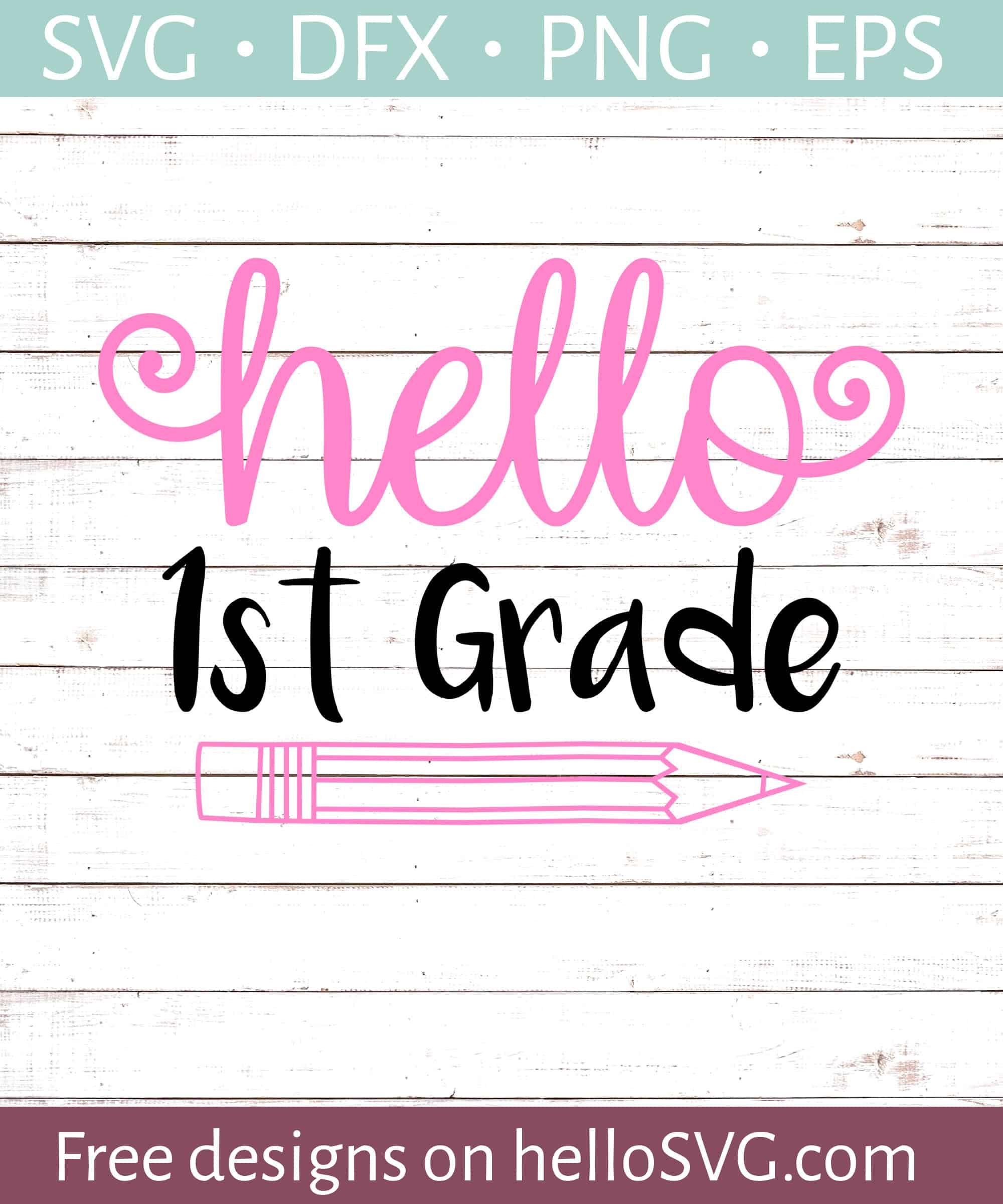 Hello First Grade Svg Free Svg Files Hellosvg Com