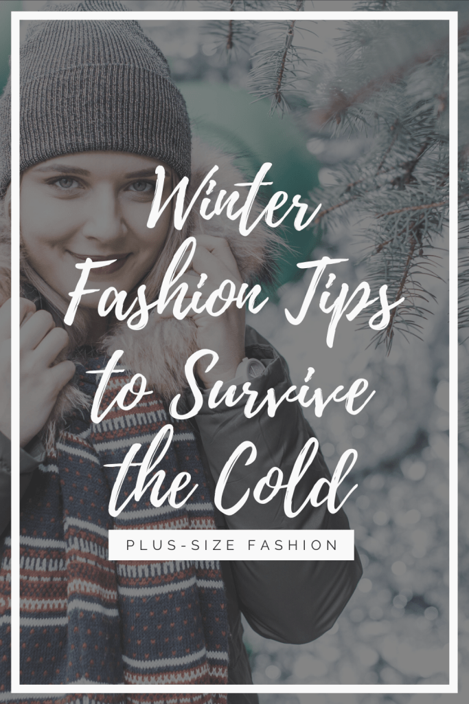Sadly, winter is still here which means  bulk, big clothes and lots of layers. But you can still be fashionable! If you're trying to survive the Canadian winter (or another just as cold), here are some plus size fashion tips to keep you warm.