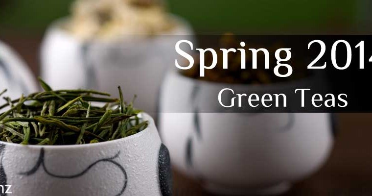2014 Spring First Flush Green Tea Coming Soon