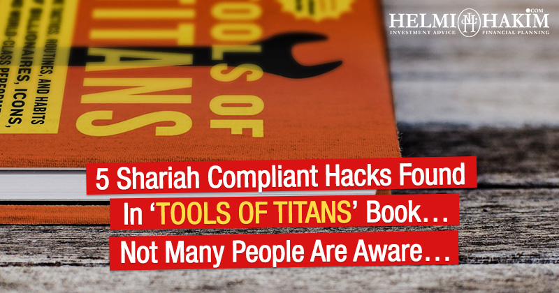 5 Shariah Compliant Hacks Found in 'Tools of Titans' Book… Not Many People Are Aware…