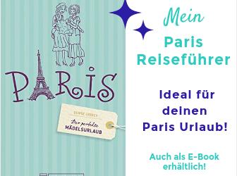 Mein Reiseführer für Paris!