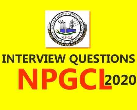 NPGCL INTERVIEW QUESTIONS